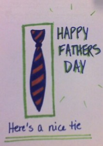 Happy Fathers Day: Here's a nice tie!