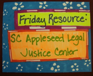 Friday Resource - SC Appleseed Legal Justice Center